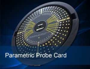 Parametric Probe Card - Probe Cards